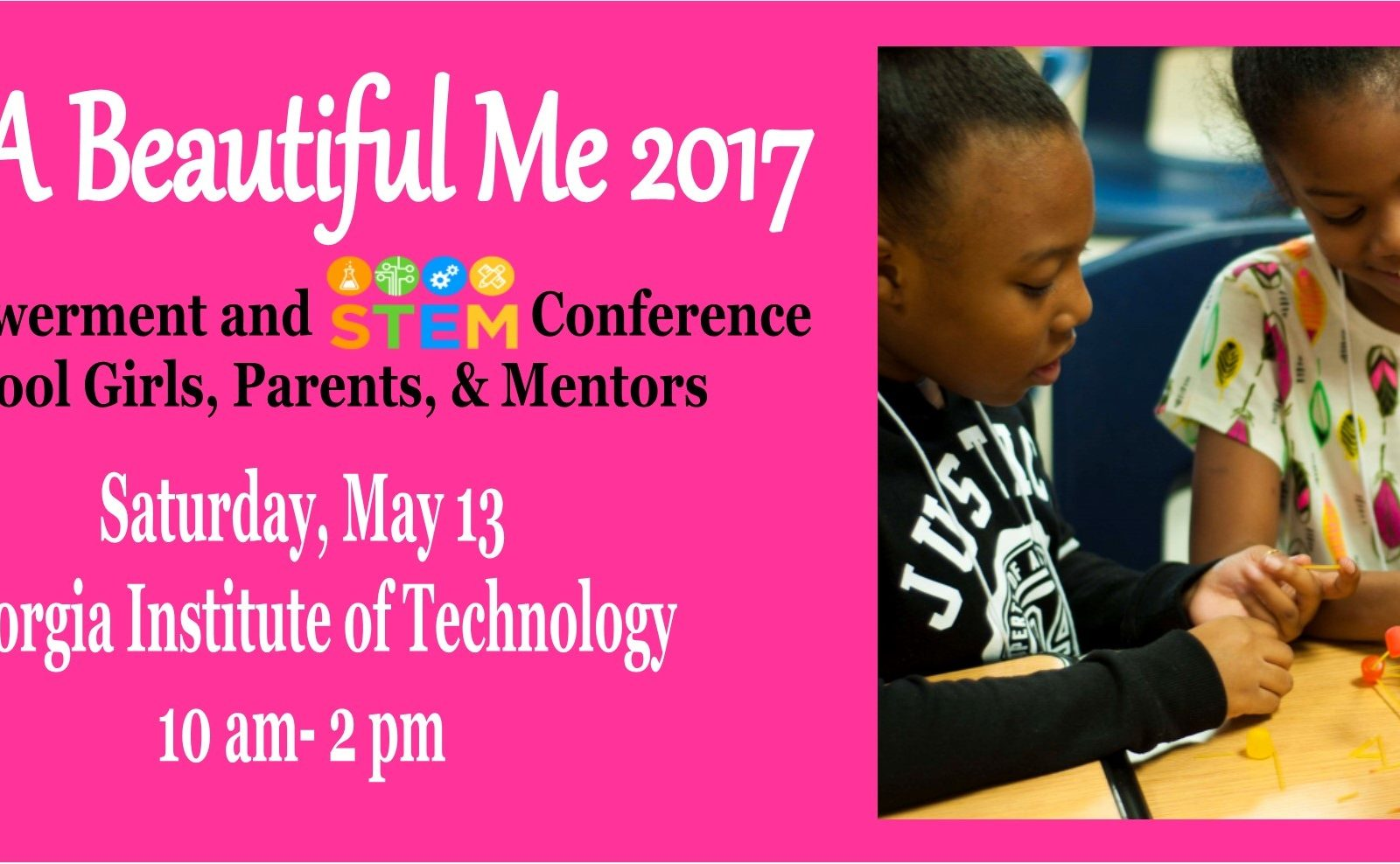 A Beautiful Me 2017 Empowerment and STEM Conference.